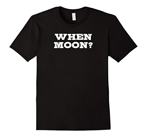 When Moon? Crypto Investor Bitcoin Alt Coin Shirt