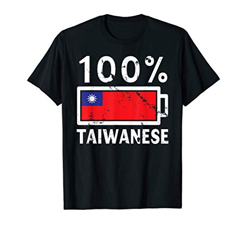 Taiwan Flag T-Shirt   100% Taiwanese Battery Power Tee (Best Cities To Live In Taiwan)