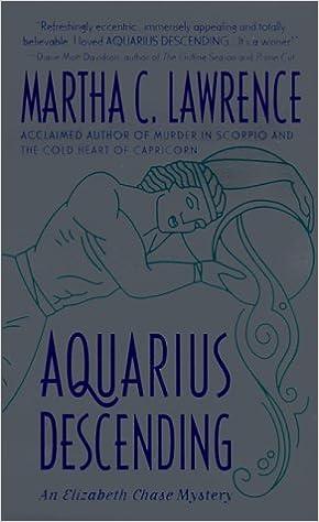 Aquarius Descending (Elizabeth Chase Mysteries): Martha C  Lawrence