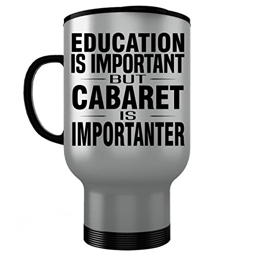 CABARET Stainless Steel Travel Mug - Good for Gifts - Unique Coffee Cup Voltaire Décor Merchandise Accessories Decorations