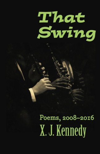 That Swing: Poems, 2008–2016 (Johns Hopkins: Poetry and Fiction)