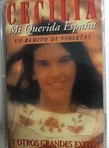 MC CECILIA GRANDES EXITOS - MI QUERIDA ESPAÑA-UN RAMITO DE VIOLETAS