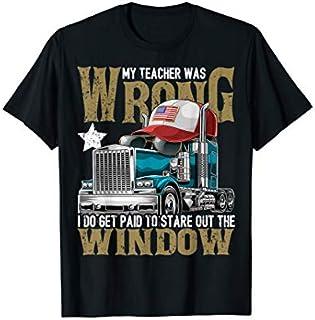 My Teacher Was Wrong Truck Driver  Trucker Hat Gift Men T-shirt | Size S - 5XL