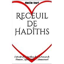 Receuil de Hadîths: Muslim Heart (French Edition)