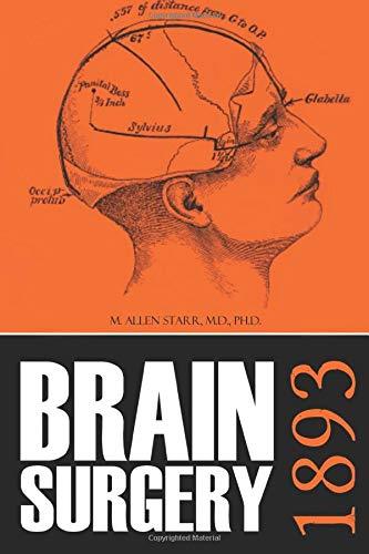 Brain Surgery: 1893 (Abridged New Intro)