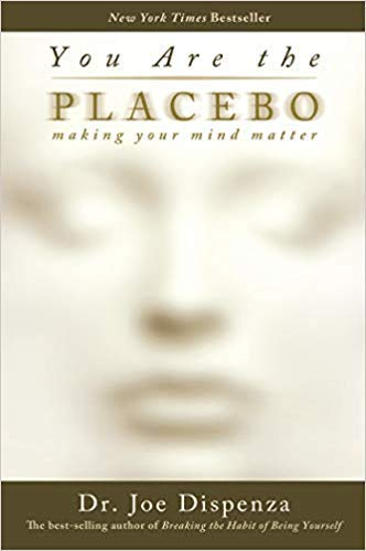 Amazon com : [By Dr  Joe Dispenza ] You Are the Placebo