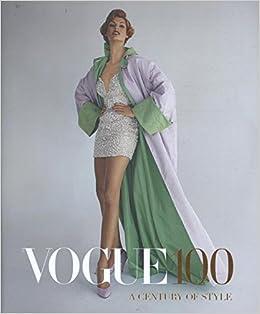 Vogue 100: A Century of Style: Amazon.es: Robin Muir: Libros en idiomas extranjeros