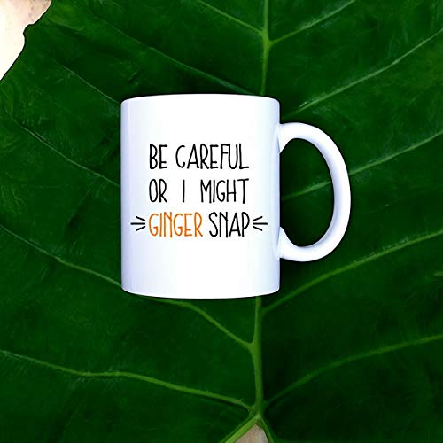 53acdff12 BeauMUG Funny Redhead Mug Ginger Gift Careful I Might Ginger Snap Funny  Ginger Coffee Mug Redhead