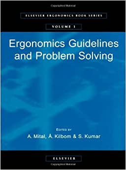 Ergonomics Guidelines and Problem Solving, Volume 1 (Elsevier Ergonomics Book Series)