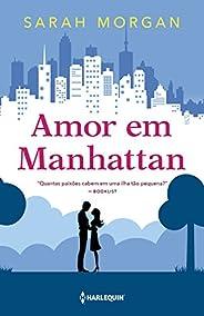 Amor em Manhattan (Para Nova York, com amor Livro 1)