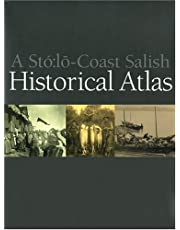 Sto: Lo-Coast Salish Historical Atlas