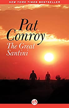 The Great Santini by [Conroy, Pat]