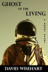Ghost of the Living Kindle Edition