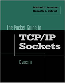 Amazon com: Pocket Guide to TCP/IP Socket Programming in C