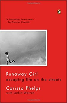 Amazon.com: Runaway Girl: Escaping Life on the Streets