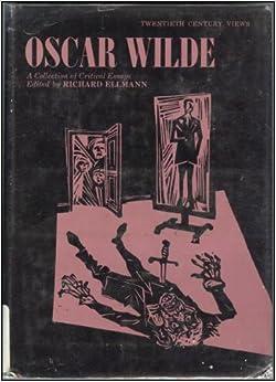 oscar wilde critical essays Rent textbook oscar wilde a collection of critical essays by freedman, jonathan - 9780131460447 price: $1287.