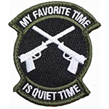 My Favorite Time Is Quiet Time Tactical Shooter Morale Military Patch Tab