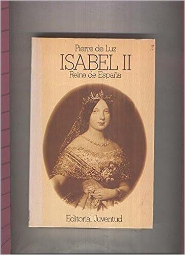 Grandes Biografias: Isabel II 1830-1904 , Reina de España: Amazon ...