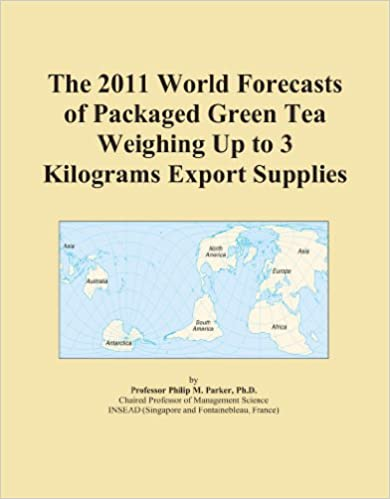 The 2011 World Forecasts of Packaged Green Tea Weighing Up to 3 Kilograms Export Supplies