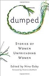 Dumped: Stories of Women Unfriending Women