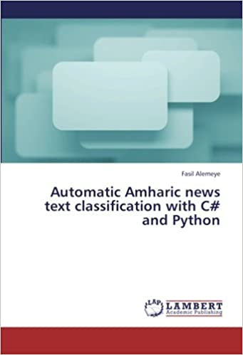 Automatic Amharic news text classification with C and Python