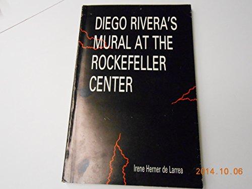DIEGO RIVERA'S MURAL AT THE ROCKEFELLER CENTER. - Mural Center