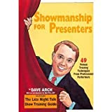 img - for Showmanship for presenters: 49 proven training techniques from professional performers book / textbook / text book