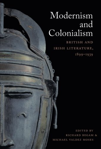 Download Modernism and Colonialism: British and Irish Literature, 1899–1939 pdf