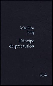 Principe de précaution par Jung