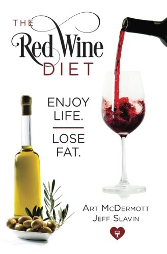 Red Wine Diet - Slavin Cover: Enjoy Life. Lose Fat. pdf epub