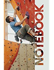 Notebook: Indoor Climbing Compact Composition Book for Belaying Experts