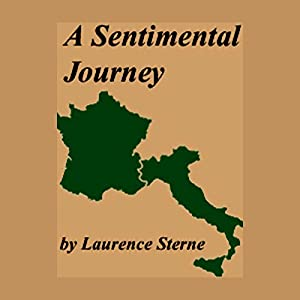 A Sentimental Journey Through France And Italy  Audiobook