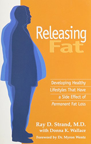 fructose+health Products : Releasing Fat: Developing Healthy Lifestyles That Have a Side Effect of Permanent Fat Loss