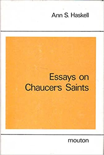 essays on chaucers saints studies in english literature  v   essays on chaucers saints studies in english literature  v  nd  edition