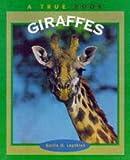 Giraffes, Emilie U. Lepthien, 0516201581