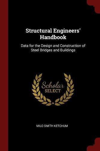Download Structural Engineers' Handbook: Data for the Design and Construction of Steel Bridges and Buildings ebook
