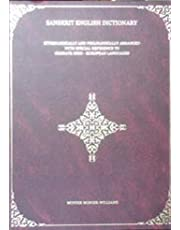 A Sanskrit-English Dictionary: Etymological And Philologically Arranged With Special Reference To Cognate Indo-european Languages