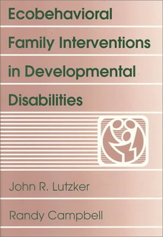 Ecobehavioral Family Interventions in Developmental Disabilities (Special Education)