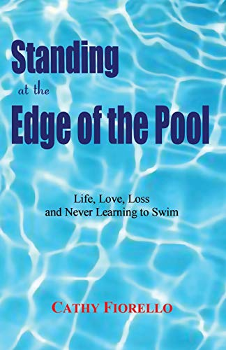 Risk Pool - Standing at the Edge of the Pool: Life, Love, Loss and Never Learning to Swim