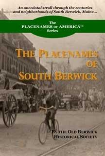 The Placenames Of South Berwick (Placenames of America) pdf