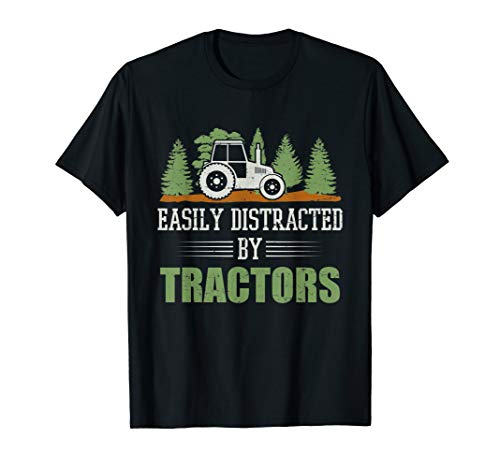 Easily Distracted By Tractors Funny farming tractor Gift T-Shirt ()