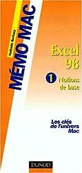 Excel 98, volume 1. Notions de base