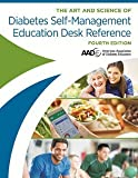 img - for The Art & Science of Diabetes Self-Management Education Desk Reference 4th Edition 2017 New book / textbook / text book