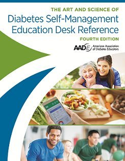 The Art & Science of Diabetes Self-Management Education Desk Reference 4th Edition 2017 New