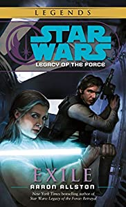 Exile: Star Wars Legends (Legacy of the Force) (Star Wars: Legacy of the Force Book 4)