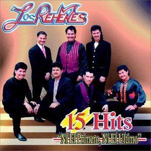 15 Hits Ni El Primero, Ni El Ultimo