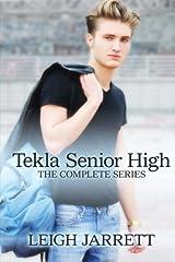 Tekla Senior High: The Complete Series Paperback