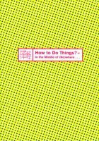 Download Dorothee Bienert, Antje Weitzel, How to Do Things?: In the Middle of (No)where ebook