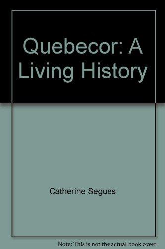 quebecor-a-living-history