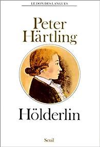 Hölderlin par Peter Härtling